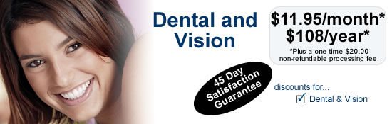 Careington Dental and vision service plan starting $11.95 per month!