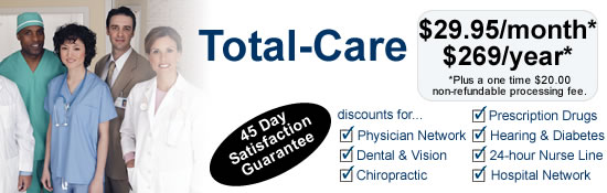 Careington Total-Care health program starting $29.95 a month!